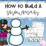 How to Build a Snowman Writing Activities   Print & Digital