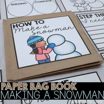 How to build a snowman paper bag book by the husky loving for How to make snowman with paper
