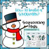 How to Build a Snowman Sequencing Mats Winter Activities