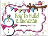 How to Build a Snowman Sequencing and Craft Activity