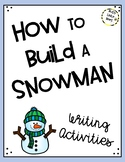 How to Build a Snowman - Writing Activities