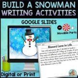 How to Build a Snowman Writing Activity | Google Slides
