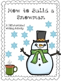 How to Build a Snowman Writing Activity with Organizer