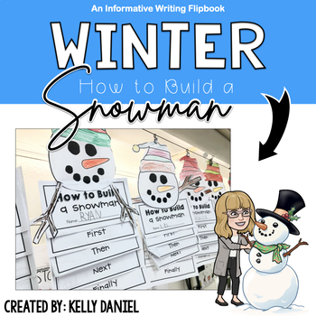 Distance Learning - How to Build a Snowman Writing + Craftivity
