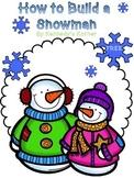 How to Build a Snowman Writing Task ~ FREEBIE