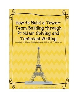 How to Build a Tower: Team Building, Problem Solving and T