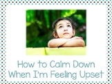 How to Calm Down When I'm Feeling Upset Social Script