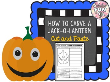 How to Carve a Jack-O-Lantern: Cut and Paste Activity