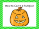 How to Carve a Pumpkin Emergent Reader