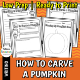 How to Carve a Pumpkin - Fall Writing Activity