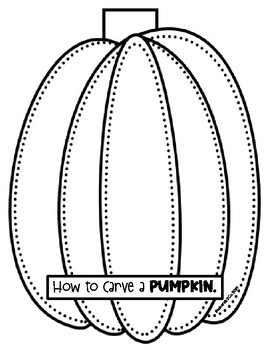 How to Carve a Pumpkin - Procedural Writing and Craft