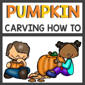 How to Carve a Pumpkin Writing Activity