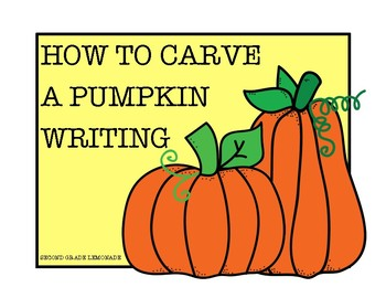 How to Carve a Pumpkin Writing and Craft