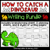 How to Catch A Dinosaur Writing Activity How To Informatio