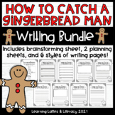 How to Catch A Gingerbread Man Writing Activity How To Hol