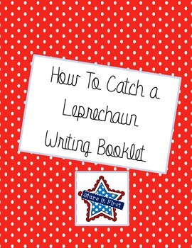 How to Catch A Leprechaun Writing Booklet