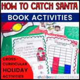 How to Catch Santa Book Activities