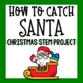 How to Catch Santa - Christmas STEM Activity