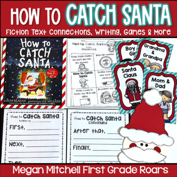 How to Catch Santa Literature Connections