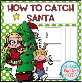 A Story Companion...How to Catch Santa!...Crafts and Activities