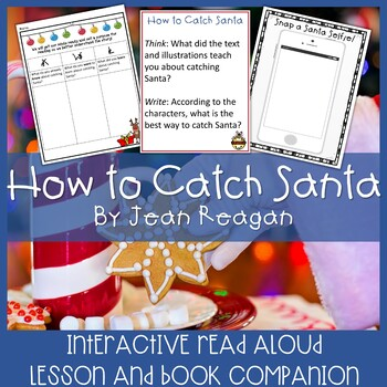 How to Catch Santa by Jean Reagan Interactive Read Aloud Lesson and Extensions