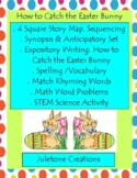 How to Catch The easter Bunny STEM & ELA Lesson