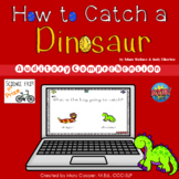 How to Catch a Dinosaur Auditory Comprehension BOOM Cards