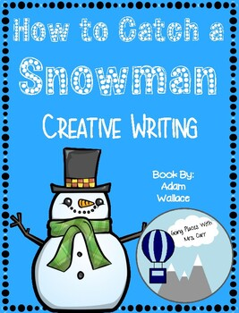 How to Catch a Snowman Creative Writing