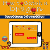 How to Catch a Dragon Vocabulary and Describing for BOOM Cards
