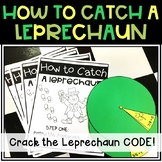 How to Catch a Leprechaun: A St. Patrick's Day Activity **Editable**