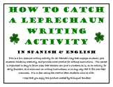 St. Patty's Day Bilingual Writing Activity-How to Catch a