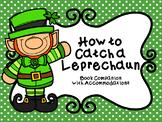 How to Catch a Leprechaun Book Companion with NO PREP Acco