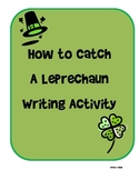 How to Catch a Leprechaun Creative Writing
