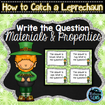 How to Catch a Leprechaun - Materials & Properties Task Cards