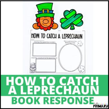 How to Catch a Leprechaun: Reading Response Activity