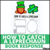 How to Catch a Leprechaun: Reading Response Activity