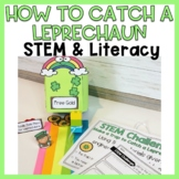 How to Catch a Leprechaun STEM & Literacy
