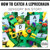 How to Catch a Leprechaun Sensory Bin