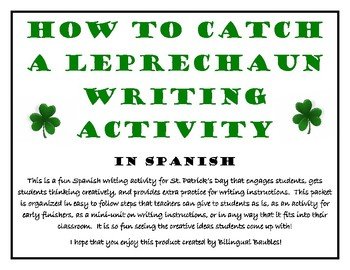 St. Patty's Day Spanish Writing Activity-How to Catch a Leprechaun