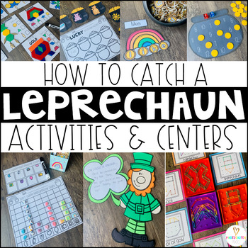 How to Catch a Leprechaun St. Patrick's Day Activities and Centers
