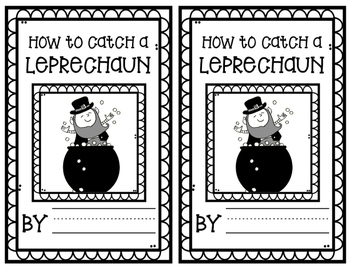How to Catch a Leprechaun--St. Patrick's Day writing prompt