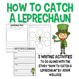 How to Catch a Leprechaun - Writing Activities