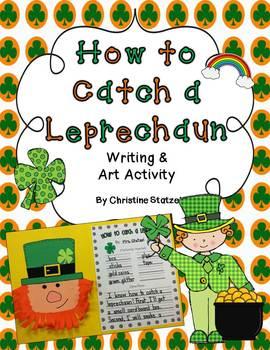 How to Catch a Leprechaun Writing & Art Activity