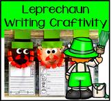 How to Catch a Leprechaun Writing Craftivity