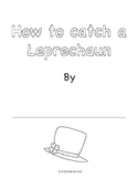How to Catch a Leprechaun Writing Paper Templates