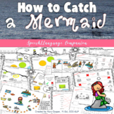 How to Catch a Mermaid: Speech and Language Book Companion
