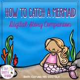 How to Catch a Mermaid Story Companion - Boom Cards