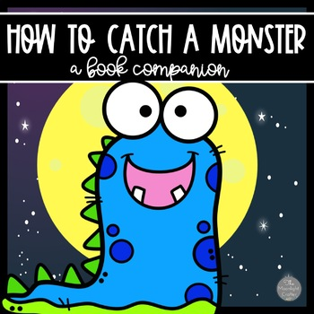 How to Catch a Monster Book Companion