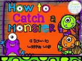 How to Catch a Monster Writing Activity