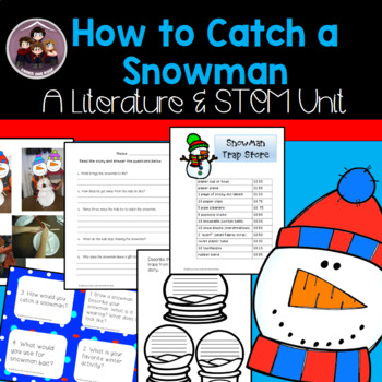 How to Catch a Snowman: A Literacy and STEM Unit